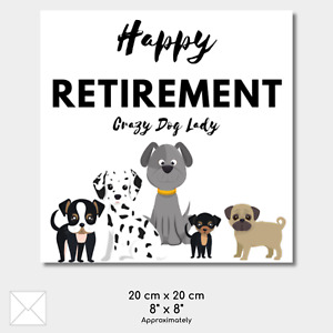 CRAZY DOG LADY Retirement Greeting Card Cute Work Friend Relative LARGE 8 x 8