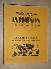 Le Livre de Demain : H. Bordeaux, La maison, illustré par Paul Baudier Woodcuts