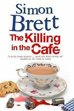 The Killing in the Cafa: A Fethering Mystery (Paperback or Softback)