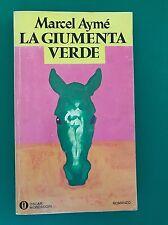 La Giumenta Verde - Marcel Aymé - Mondadori - 1980