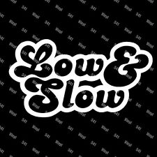 """Low and Slow Vinyl 7"""" Decal lowered illest jdm sticker funny car lowlife euro"""