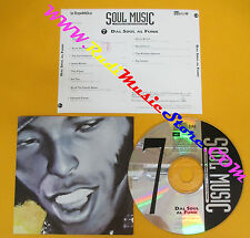 CD Compilation Dal Soul Al Funk JAMES BROWN COMMODORES soul music 7 (C17*)
