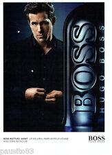 PUBLICITE ADVERTISING 046  2010  Hugo Boss parfum homme Bottled Night R.Reynolds
