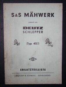Alte Ersatzteilliste:S & S Mähwerk - Deutz Schlepper / D40-S / Stockey & Schmitz