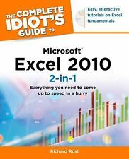 The Complete Idiot's Guide to Microsoft Excel 2010 by Richard Rost (2011,...