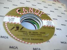 Christmas Rare 45 WILLIE RAINFORD There'll Be Rain, Dear This Christmas on Candy