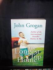 The Longest Trip Home - A Memoir - John Grogan (Paperback)