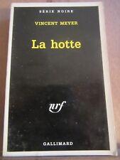 Vincent Meyer: La hotte/ Série Noire N°2599, 2001