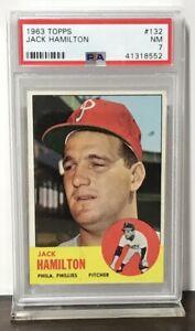 1963 JACK HAMILTON PHILLIES TOPPS #132 NM PSA 7