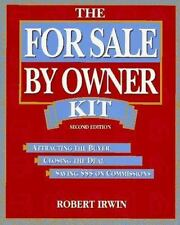 The for Sale by Owner Kit: Attracting the Buyer, Closing the Deal, Saving $$$ on