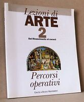 Lezioni di arte 2 - Dal rinascimento al rococò - percorsi operativi