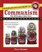 Politically Incorrect Guide to Communism, Paperback by Kengor, Paul, Like New...