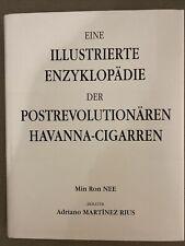 Enzyklopädie der postrevolutionären Havanna-Cigarren von Min Ron Nee - gebraucht