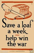 SAVE A Loaf Bread WWI Vintage FOOD Kitchen Home Decor Fine Art Print / Poster