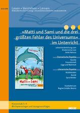 Regine Schäfer-Munro / »Matti und Sami und die drei größten Fehler des Unive ...
