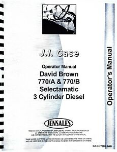 David Brown 770A 770B Tractor Operators Owners Manual Case Selectamatic 3 CYL