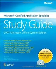 Microsoft® Certified Application Specialist Study Guide: 2007 Microsoft Office,