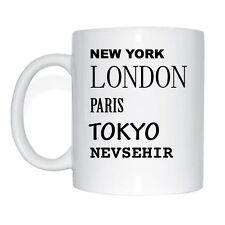 New York, Londra, Parigi, Tokyo, Nevsehir Tazza Caffè