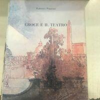 FEDERICO FRASCANI CROCE E IL TEATRO FRANCO DI MAURO EDITORE