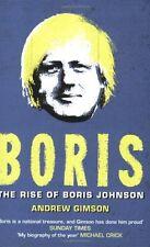 Boris: The Rise of Boris Johnson,Andrew Gimson- 9781416511229