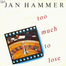 Vinyl Single : Jan Hammer - Too much to lose / Red Dragon
