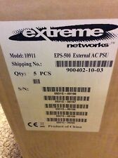 Extreme Networks EPS-500 External AC PSU (NEW BOX OF FIVE)