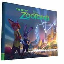 NEW - The Art of Zootopia by Julius, Jessica