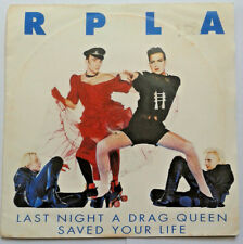 """RPLA - Last Night A Drag Queen Saved Your Life 7"""" Vinyl 45 RPM 1990s Music"""