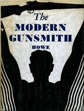 Gunsmithing - The Modern Gunsmith - Excellent Gunsmith Manual on CD.  W/ BONAS