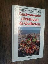 gastronomie diététique de Quiberon / Philippe Girard Patrick Jarno