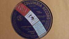 Pablo Casals - 78rpm single 12-inch - Columbia #A5847 Spanish Dance