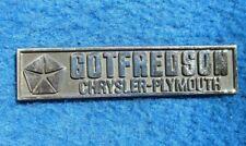 Vintage Original Metal Dealer Name Plate GOTFREDSON CHRYSLER PLYMOUTH