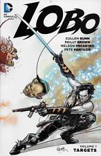 Lobo Vol 1: Targets & Vol 2: Beware His Might by Cullen Bunn TPB DC Comics OOP