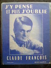 """Partition Claude FRANCOIS """"J'y pense et puis j'oublie"""" - Ed. Ray VENTURA 1962"""
