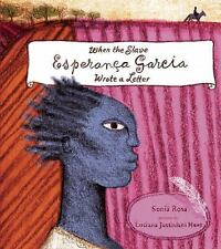 When the Slave Esperança Garcia Wrote a Letter-ExLibrary