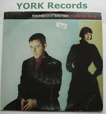 "SWING OUT SISTER - You On My Mind - Excellent Con 7"" Single Fontana SWING 6"