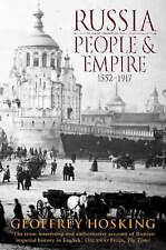 Russia: People and Empire, 1552-1917 by Hosking, Geoffrey