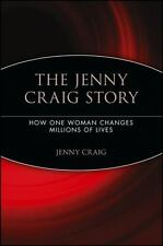 The Jenny Craig Story: How One Woman Changes Millions of Lives (Paperback or Sof
