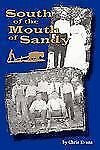 South of the Mouth of Sandy (Paperback or Softback)
