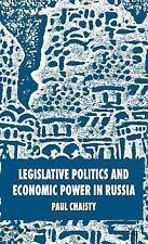 St Antony's: Legislative Politics and Economic Power in Russia by Paul...