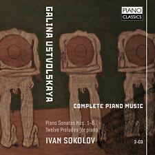 IVAN SOKOLOV - COMPLETE PIANO MUSIC 2 CD NEUF USTVOLSKAYA,GALINA