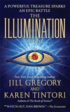 The Illumination by Jill Gregory and Karen Tintori (2009, Paperback)