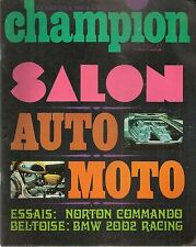 CHAMPION 34 1968 BMW 2002 SCHNITZER 190CH 750 NORTON COMMANDO SALON AUTO + MOTO