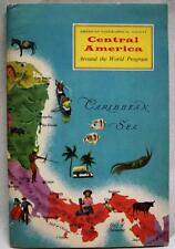 AMERICAN GEOGRAPHICAL SOCIETY CENTRAL AMERICA AROUND THE WORLD BROCHURE 1959