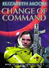 Change Of Command: Book 6: Serrano Legacy,Elizabeth Moon