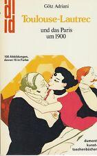 Toulouse-lautrec et le paris de 1900 (avec 100 partie Couleur. fig.) 1978