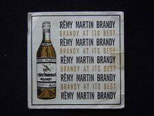 REMY MARTIN BRANDY BRANDY AT ITS BEST COASTER