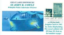 SS JOHN B. COWLE SINKING Great Lakes 1909 Lake Superior Dive First Day of Issue