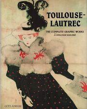 Toulouse-Lautrec. The complete graphic works. A catalogue raisonné. Y22