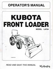 KUBOTA LA764 TRACTOR LOADER OPERATOR'S MANUAL NEW 7J289-69112